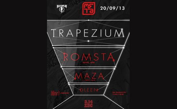 Trapezium w/ Romsta