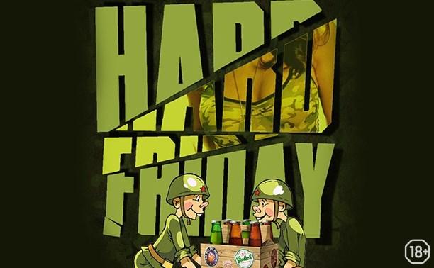 Hard Friday