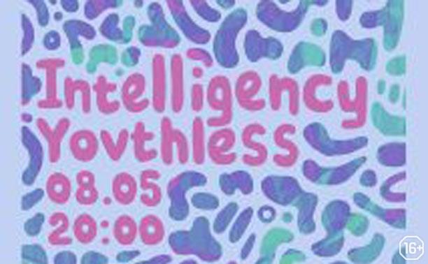 Intelligency Yovthless