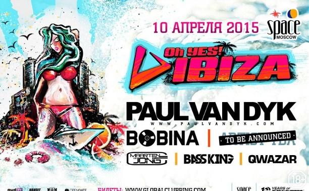 Oh Yes! Ibiza: Paul van Dyk, Bobina, Maarten de Jong