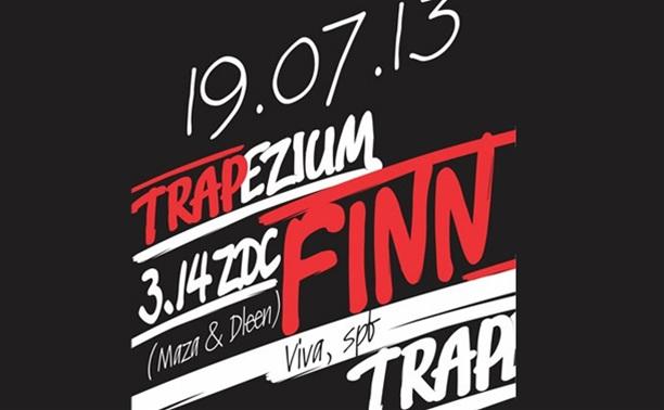 TRAPEZIUM w/ Finn (SPB), Maza & Dleen (3.14ZDC)