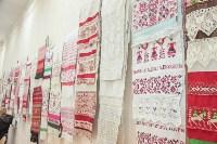 """В Ленинском открылась выставка """"Традиционное тульское ткачество"""", Фото: 10"""