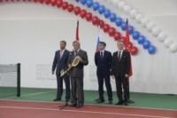 Открытие спортивного зала и теннисного центра в Новомосковске, Фото: 21
