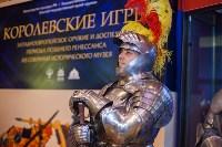 """Выставка """"Королевские игры"""" в музее оружия, Фото: 37"""